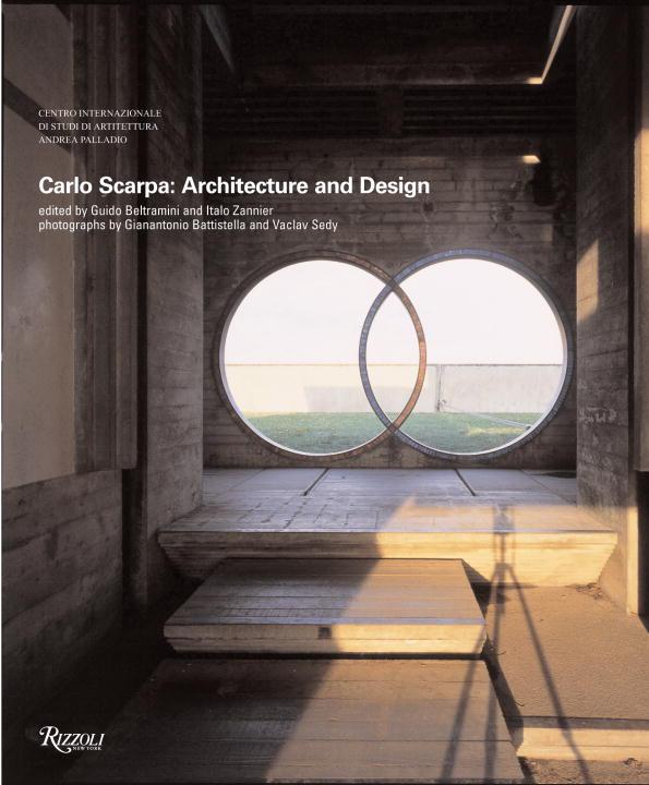 Carlo Scarpa By Beltramini, Guido (EDT)/ Zannier, Italo (EDT)/ Sedy, Vaclav (PHT)/ Battistella, Gianantonio (PHT)